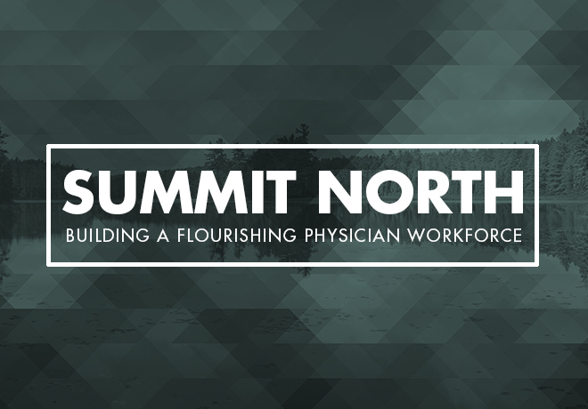 Summit North: Building a Flourishing Physician Workforce
