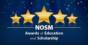 Image of five gold stars on a navy blue background. Below the five stars reads NOSM Awards of Education and Scholarship