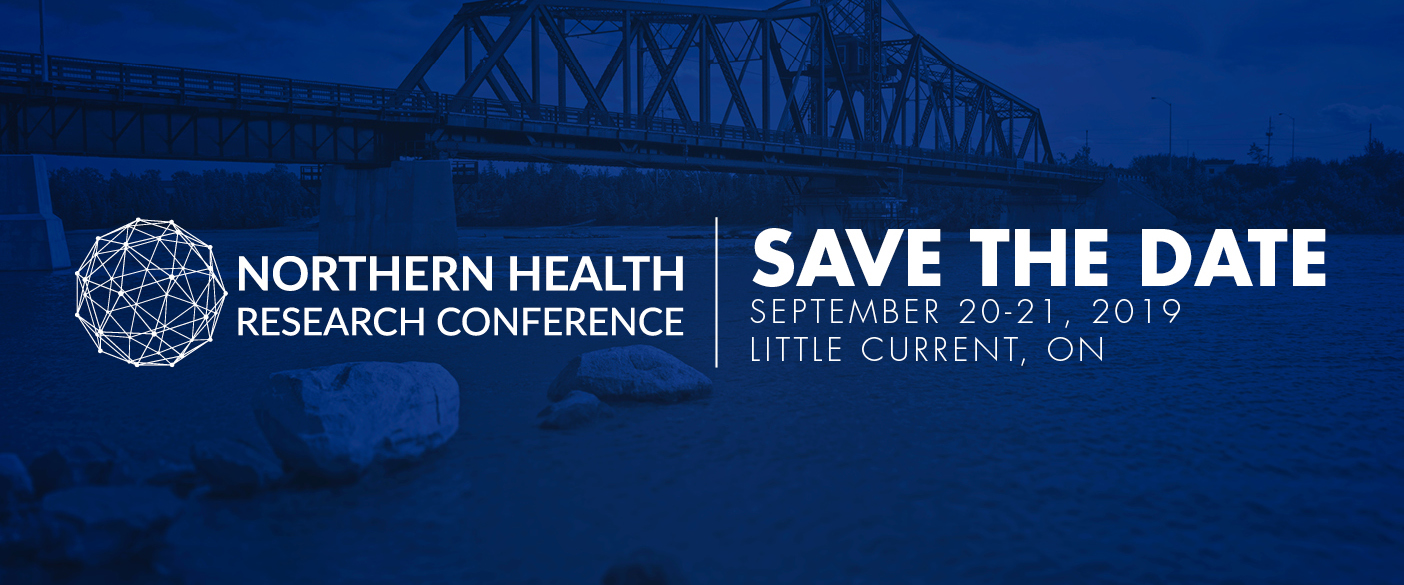 Image of bridge leading to Manitoulin Island. Text says Northern Health Research Conference, Save the Date