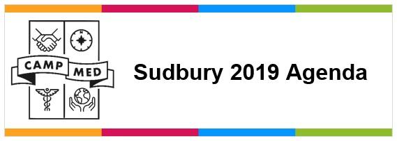Sudbury 2019 CampMed Agenda