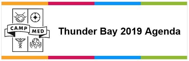 Thunder Bay 2019 CampMed Agenda